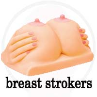 Breast / Titty Strokers